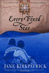 Every Fixed Star (Tender Ties Historical, #2)