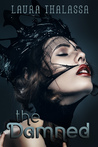 The Damned (The Unearthly, #5)