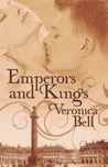 Emperors and Kings