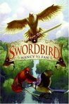 Swordbird (Swordbird, #1) by Nancy Yi Fan