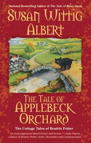 The Tale of Applebeck Orchard by Susan Wittig Albert