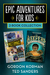 Epic Adventures for Kids 2-...