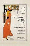 The Library of the Lost: In Search of Forgotten Authors