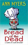 Bread of the Dead (Santa Fe Cafe Mystery, #1)