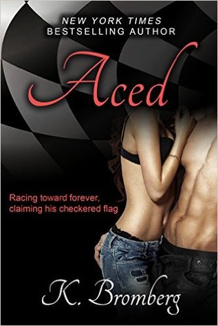 Read Online Aced Driven 4 By K Bromberg Book In Pdf Noma6587 Bookz