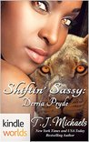 Shiftin' Sassy: Derria Pryde (Pryde Ranch Shifters, #4; Southern Shifters Kindle World)
