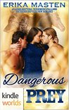 Dangerous Prey (Southern Shifters Kindle World)