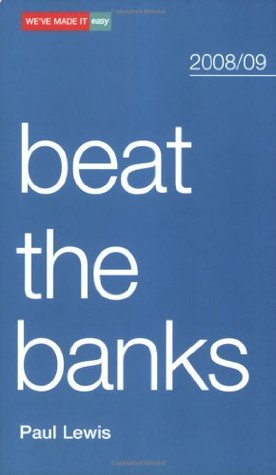 Beat the Banks (We've Made it Easy)