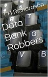 Data Bank Robbers