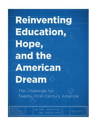 Reinventing Education Hope and the American Dream