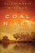 Coal River by Ellen Marie Wiseman