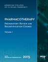 ACCP Updates in Therapeutics: The Pharmacotherapy Preparatory Review and Recertification
