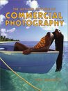 The Art and Attitude of Commercial Photography