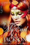 My Captain, My Earl (Hold Your Breath, #3)
