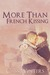 More Than French Kissing