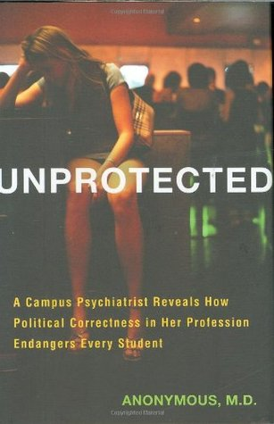 Unprotected by Miriam Grossman