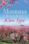 Montana Cherries (Montana Wildes, #1)
