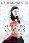Confessions of a Vampire's Girlfriend (Ben and Fran, #1-2)