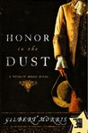 Honor in the Dust by Gilbert Morris