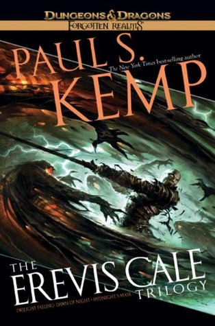 The Erevis Cale Trilogy by Paul S. Kemp