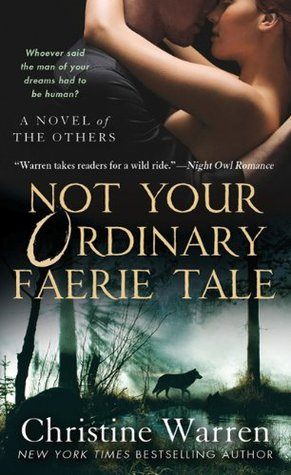 Not Your Ordinary Faerie Tale by Christine Warren