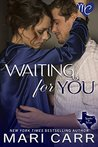 Waiting for You (Sparks in Texas, #1)