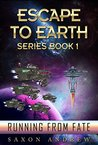 Running From Fate (Escape to Earth #1)