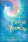 Philippa Fisher and the Fairy's Promise (Philippa Fisher, #3)