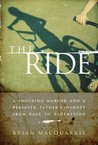 The Ride by Brian MacQuarrie