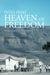 Into That Heaven of Freedom