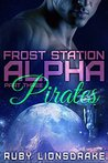 Pirates (Frost Station Alpha, Part 3)