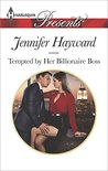 Tempted by Her Billionaire Boss (The Tenacious Tycoons #1)