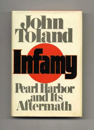 Infamy by John Willard Toland