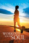 Workout Your Soul