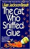 The Cat Who Sniffed Glue (Cat Who... #8)