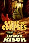 A Cache of Corpses (Steve Martinez, #3)