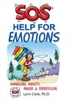 SOS Help For Emotions: Managing Anxiety, Anger & Depression