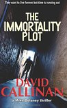 The Immortality Plot (Mike Delaney Thriller)