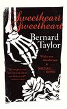 Sweetheart, Sweetheart by Bernard Taylor