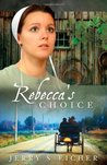 Rebecca's Choice (Adams County, #3)