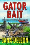 Gator Bait (Miss Fortune Mystery, #5)