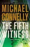 The Fifth Witness (Mickey Haller, #5; Harry Bosch Universe, #21)