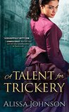 A Talent for Trickery (The Thief-Takers #1)