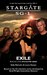 Stargate SG1: Exile - Book two of the APOCALYPSE SERIES