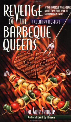 Revenge of the Barbeque Queens by Lou Jane Temple