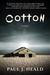 Cotton: A Novel (Clarkeston Chronicles, #2)