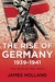 The War in the West: Volume 1: The Rise of Germany, 1939-1941