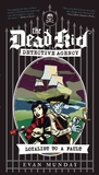 Loyalist to a Fault (The Dead Kid Detective Agency, #3)