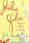 Julie and Julia: My Years of Cooking Dangerously