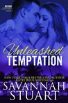 Unleashed Temptation (Miami Scorcher, #1)